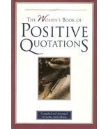 The Women's Book of Positive Quotations by Leslie Ann Gibson - $8.00