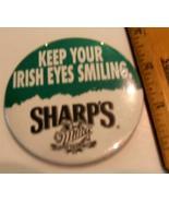 Miller's Sharps Keep Your Irish Eyes Smiling Pinback Button - $3.99