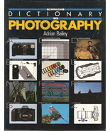 The Illustrated Dictionary of Photography by Adrian Bailey 0 - $12.00