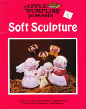 DOLL MAKING APPLE DUMPLINS' PRESENT SOFT SCULPTURE - $4.50