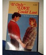 """Janet Adele Bloss """"If Only Love Could Last"""" - $1.75"""