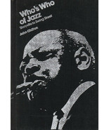 Who's Who of Jazz, Storyville to Swing Street by John Chilton ~ Hardcove... - $9.99