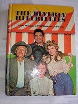 The Beverly Hillbillies: The Saga of Wildcat Creek [Hardcover] Schroeder... - $2.96