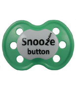 """Snooze Button"" Posh Pacifier --Binky's With Sass - $3.00"
