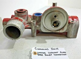 WATER COOLANT FILTER BASE INLET CONNECTION CUMMINS ISX15 DIESEL 4318605 OEM - $156.75