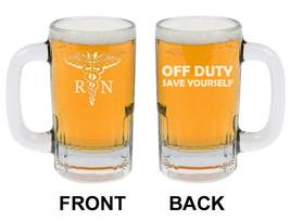 12oz Beer Mug Stein Glass RN Registered Nurse Off Duty Save Yourself Funny - $17.81
