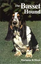 The Basset Hound : Marianne Nixon - New Hardcover UK Breed Book    @ZB - $44.95