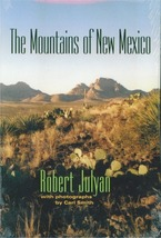 The Mountains of New Mexico ~ Rock Hounding and Gold Prospecting - $22.95