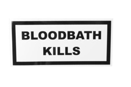 "Bloodbath Kills Black White Vinyl Peel N Stick Rectangular 5"" x 2.5"" Sticker"
