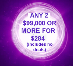 THROUGH FRI PICK 2 $90,000 OR MORE FOR $284 INCLUDES NO DEALS MYSTICAL T... - $0.00