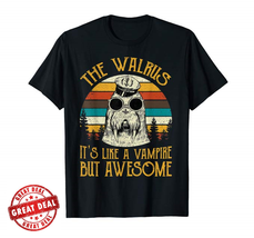 """The Walrus It""""s Like A Vampire But Awesome Funny Men Black tshirt  - $14.60 CAD"""