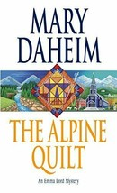 The Alpine Quilt: An Emma Lord Mystery - $6.99