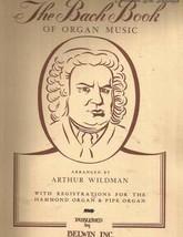 The Bach Book arranged for Organ by Arthur Wildman Hammond & Pipe Regist... - $19.55