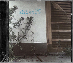 Shivers by The Shivers - Sealed Audio CD - Alternative Country/Rock - $7.85