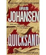 Quicksand: An Eve Duncan Forensics Thriller Johansen, Iris - $1.99