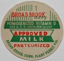 Vintage milk bottle cap BROAD BROOK DAIRY Approved Milk Connecticut unus... - $9.99