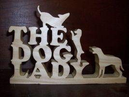 Dog Lady wood display - $17.00