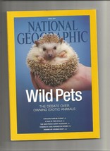 National Geographic Magazine April 2014 WILD PETS Owning Exotic Animals - $2.49
