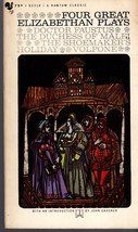 Four Great Elizabethan Plays-Dr. Faustus, The Duches of Malfi,,The Shoem... - $3.25