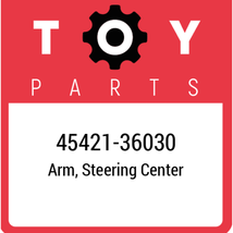 45421-36030 Toyota Arm Steering Center, New Genuine OEM Part - $77.45