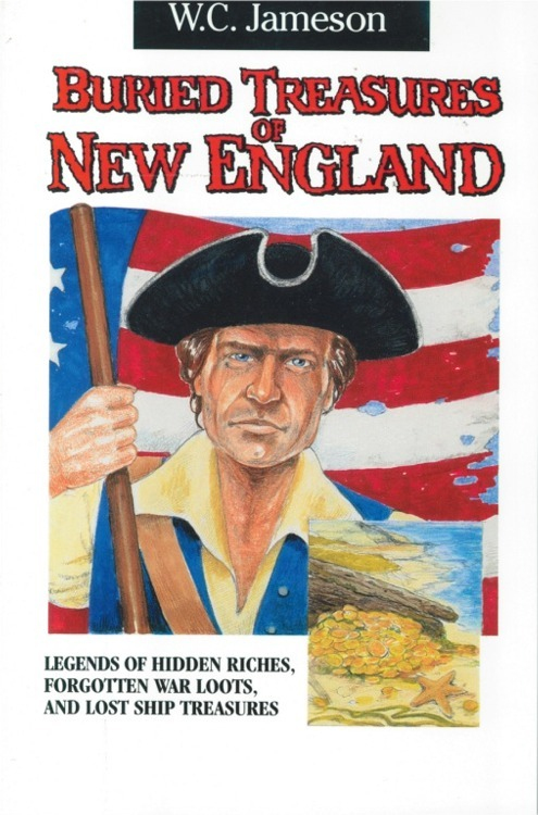 Buried Treasures of New England ~ Lost & Buried Treasure