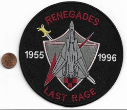 US Navy VF-24 F-14 Tomcat Renegades Last Rage 1955 *1996 Patch - $11.87