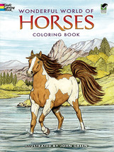 Dover Publications-Wonderful World Of Horses Coloring Book - $7.29