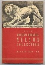 The William Rockhill Nelson Collection Kansas City Missouri Catalog - $24.72