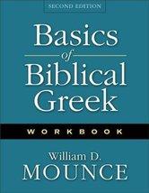 Basics of Biblical Greek Workbook Mounce, William D. - $16.99