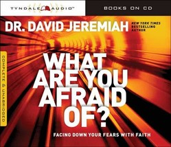 What Are You Afraid Of?: Facing Down Your Fears with Faith [Audio CD] Je... - $21.00