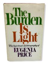 Burden Light Spiritual Autobiography Eugenia Price Transformed Pagan Chr... - $9.89