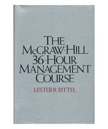 The McGraw-Hill 36-Hour Management Course Bittel, Lester R - $3.71