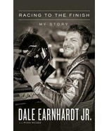 Racing to the Finish: My Story by Dale Earnhardt: New - $7.91
