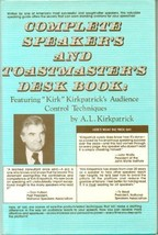 Complete Speaker's and Toastmaster's Desk Book: Featuring Kirk Kirkpatri... - $9.99