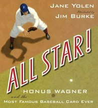 All Star! : Honus Wagner and the Most Famous Baseball Card Ever - $7.27