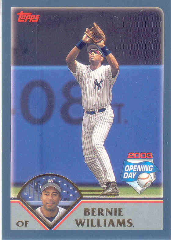 Bernie Williams ~ 2003 Topps Opening Day #105 ~ Yankees