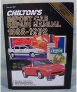 Chilton's Import Car Repair Manual 1988-1992 Car Mechanics Collector's E... - $4.99