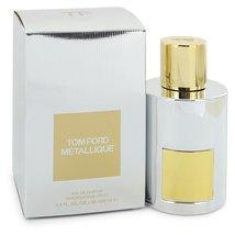 Tom Ford Metallique 3.4 Oz Eau De Parfum Spray image 4