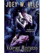 Vampire Mistress by Joey W. Hill (2010, Hardback) - $8.00