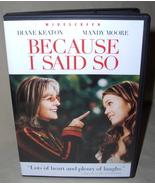 Diane Keaton  Because I Said So  DVD - $7.95