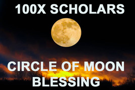 100X 7 Scholars The Witches Circle Of Moon Blessings Extreme Powers Magick - $99.77