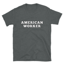 American worker t-shirt / labor Day t-shirt / Short-Sleeve Unisex T-Shirt image 4