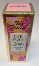 Too Faced Tutti Fruitti Highlighting Drops Sparking Pink Grapefruit - $27.72