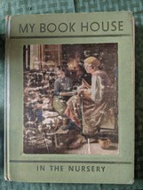 VTG Book IN THE NURSERY of MY BOOK HOUSE Olive Beaupré Miller Illustrate... - $17.45