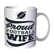 Proud Football Wife 11oz Mug t285 - $10.83