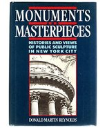 Monuments and Masterpieces: Histories and Views of Public Sculpture in N... - $16.95