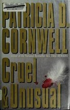 Cruel and Unusual Hardcover 1993 Patricia Cornwell, C. J. Critt, Recorde... - $1.99