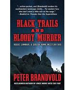 Black Trails and Bloody Murder: A Western Duo (Rogue Lawman: A Gideon Ha... - $19.80