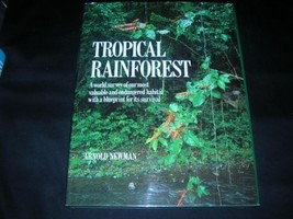 The Tropical Rainforest: A World Survey of Our Most Valuable Endangered Habitat  image 2