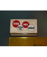 Rubber Stamps - YOU were on MY mind (New) - $6.25